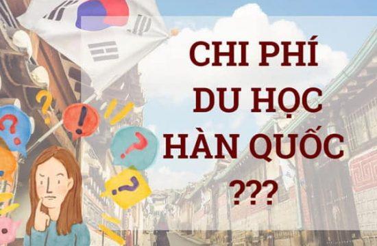 Du học Hàn Quốc bao nhiêu tiền?
