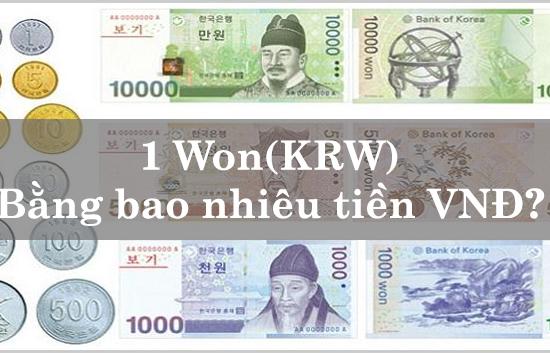 1 Won (KRW) bằng bao nhiêu tiền Việt Nam?